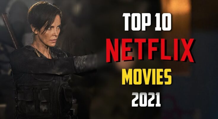 top movies to watch on netflix