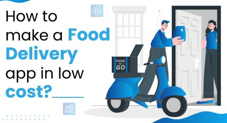 food delivery app at low cost